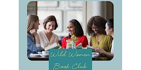 Wild Women Book Club - Monthly tickets