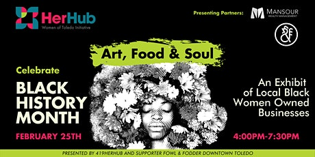 Black History Month: Art, Food and Soul tickets