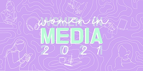 Women in Media Conference 2021 [ONLINE] Tickets