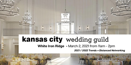 KC Wedding Guild - Trends & Networking Event tickets