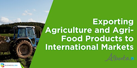 Exporting Agriculture and Agri-Food Products to International Markets tickets