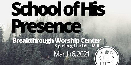 The School of His Presence with Eric Gilmour: Springfield, MA tickets