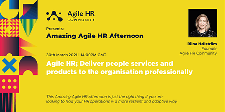 Amazing Agile HR Afternoon - Agile HR Product Ownership - Taster session tickets