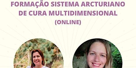 Formação do Sistema Arcturiano de Cura Multidimensional bilhetes