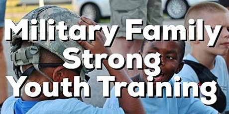 Military Family Strong - Youth Educational Series tickets