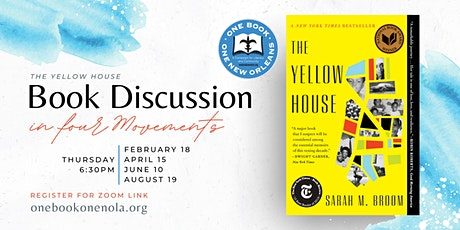 """The Yellow House"": A Book Discussion in Four Movements tickets"