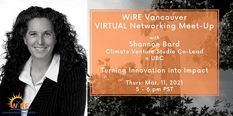 Virtual Networking Meet-Up w WiRE Vancouver: Turning Innovation into Impact Tickets