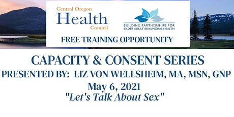 Capacity & Consent Series:  Let's Talk About Sex tickets