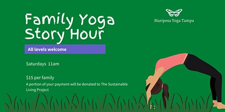Family Yoga and Story Hour with Mariposa Yoga Tampa tickets