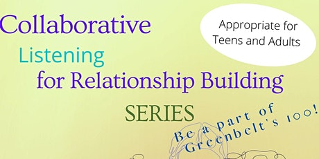 Collaborative Listening for Relationship Building tickets