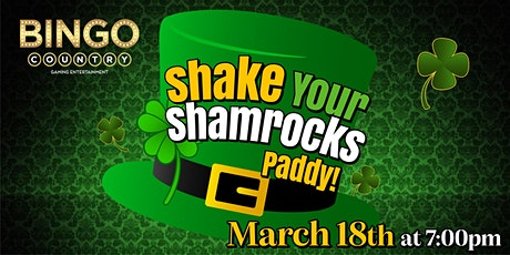 Shake Your Shamrocks Paddy! -  Bingo Party tickets