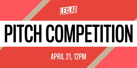 LexLab Pitch Competition: Spring 2021 tickets