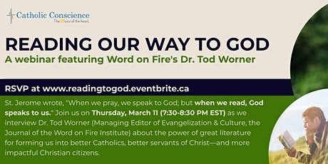 Reading our way to God: A webinar featuring Word on Fire's Dr. Tod Worner tickets
