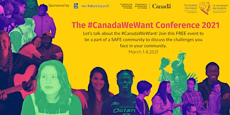 The #CanadaWeWant Conference 2021 tickets