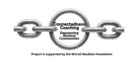 Connectedness Coaching - Empowering Resilient Communities (Open Invite) tickets