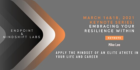 Keynote Series - Embracing Your Resilience Within tickets