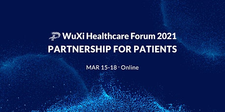 WuXi Healthcare Forum 2021 - Partnership for Patients tickets