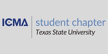 ICMA Texas State University Student Chapter Navigating Council Event tickets