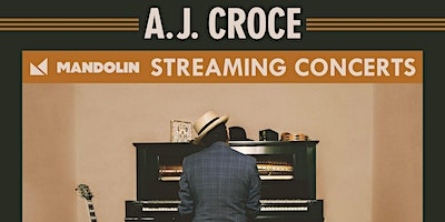A.J. Croce Livestream - Performing a Retrospective of his 30-Year Career