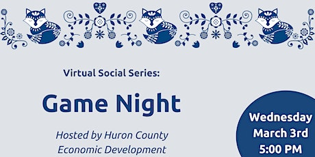 Game Night hosted by Huron County Economic Development tickets