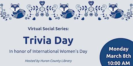 Trivia  to Honour Remarkable Women hosted by Huron County Libraries tickets