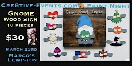Paint Night m- Wood Gnome w/interchangeable pieces- Marcos Lewiston tickets