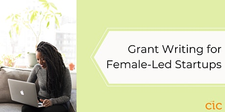 Grant Writing for Female-Led Startups tickets