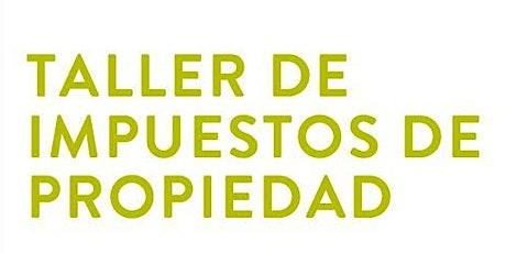 2021 Taller de Impuestos de Propiedad (Español) boletos