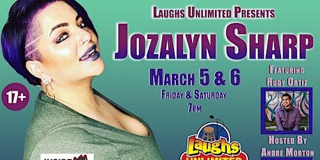 JOZALYN SHARP featuring Rudy Ortiz - Inside Jokes tickets