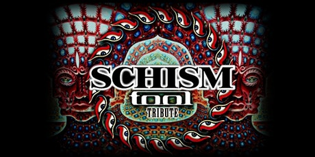 Tool Tribute Band  - SCHISM | LAST TABLES! tickets