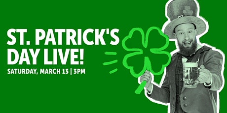 St. Patrick's Day Live! tickets