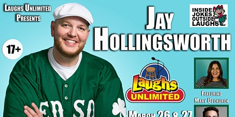 JAY HOLLINGSWORTH featuring Mary Upchurch - Inside Jokes Outside Laughs tickets