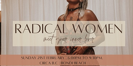 Radical Women - The Art of Self Seduction - Bondi tickets