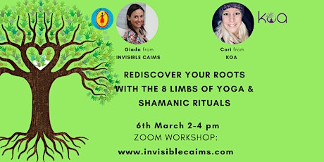 Rediscover Your Roots with Rituals and  the 8 Limbs of Yoga tickets