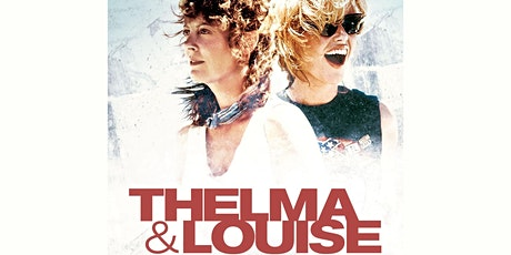 Thelma & Louise tickets