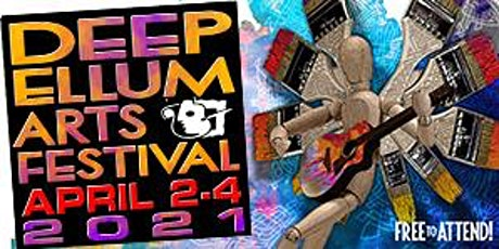 FREE EVENT - DEEP ELLUM ARTS FESTIVAL 2021 tickets