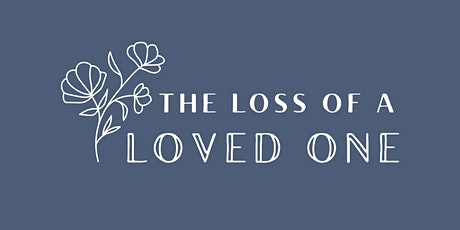 Loss of a Loved One Self-Care Workshop tickets