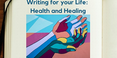 Writing for your Life: Health and Healing Rescheduled tickets