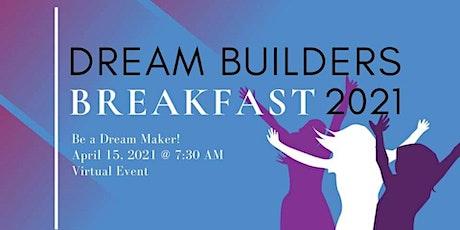 Dream Builders Breakfast Virtual Fundraiser tickets