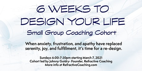 6 Weeks to Design Your Life Tickets
