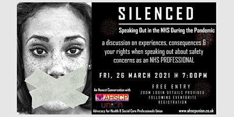 SILENCED - Speaking Out in the NHS During the Pandemic tickets