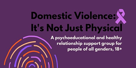Domestic Violence:  It's Not Just Physical - A group for all genders - YWCA tickets
