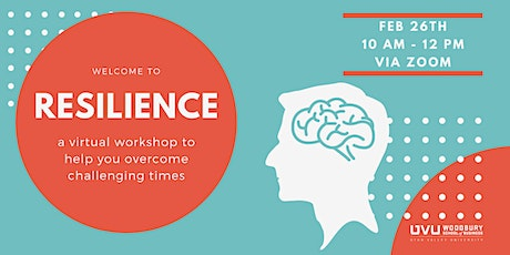 Resilience: A virtual workshop to help you overcome challenging times. tickets