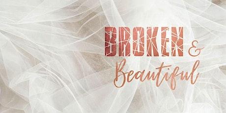 Women's Day 2021 Broken & Beautiful ingressos
