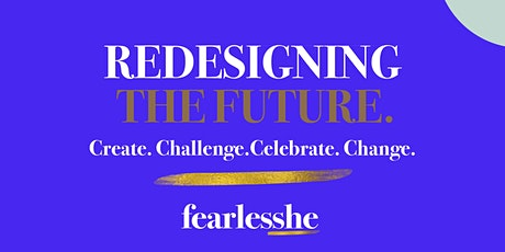 Redesigning The Future: Challenge. Create. Celebrate. Change tickets