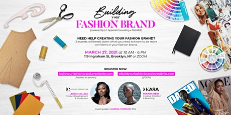 Building Your Fashion Brand (by LC Apparel Consulting x Mikara Reid) tickets