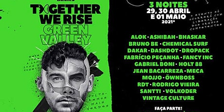 GREEN VALLEY - Together We Rise ingressos