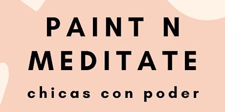 Paint N Meditate! tickets