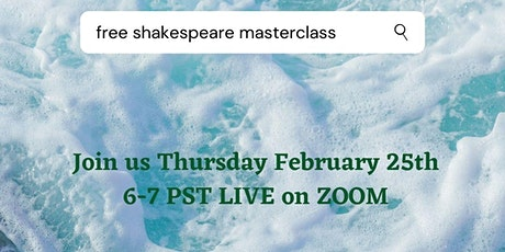 FREE Shakespeare Master Class with Liz Shipman tickets