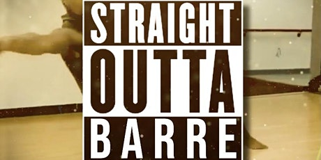 "Chocolate Ballerina Company presents ""Straight Outta  Barre"" Dance Workshop tickets"